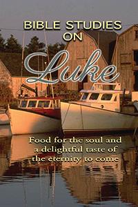 The Gospel of Luke - Bible Studies