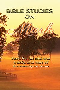The Gospel of Mark - Bible Studies