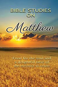 The Gospel of Matthew - Bible Studies
