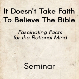 It Doesn't Take Faith To Believe The Bible - download