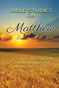 The Gospel of Matthew - Bible Studies